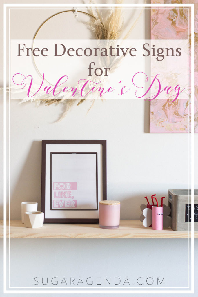 These Valentine's Day Printables were created by yours truly and make the perfect V-Day home décor! And what's best about them? They're free to download on my blog! Check them out now!
